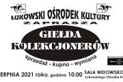 Sierpniowa Giełda Kolekcjonerów w ŁOK