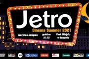 Rusza Jetro Cinema Summer