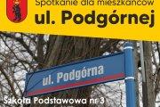 Spotkanie dla mieszkańców ul. Podgórnej